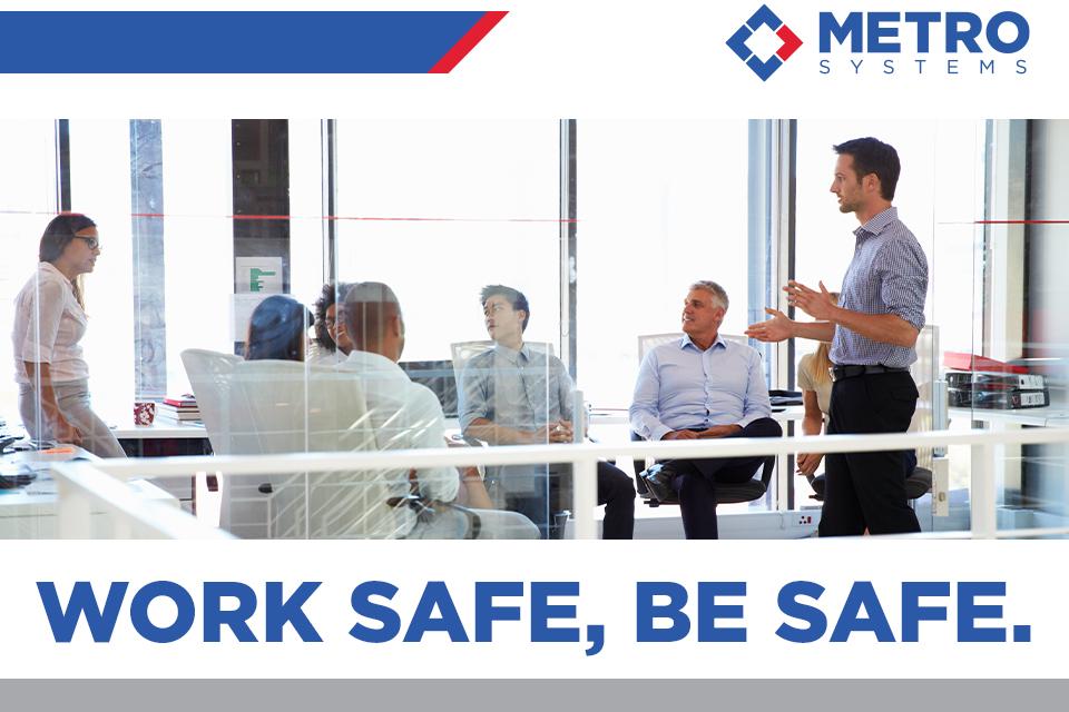 Work Safe, Be Safe.